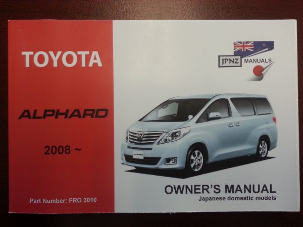 Owners Manuals - Toyota Alphard