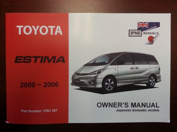 Owners Manual - Toyota Estima 2000-2006