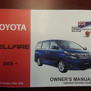 Owners Manuals - Toyota Vellfire