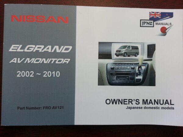 Owners Manual AV Monitor - Nissan Elgrand E51